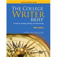 The College Writer Brief 2009 MLA Update Edition