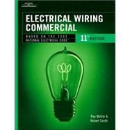 Electrical Wiring Commercial: Based on the 2002 National Electrical Code