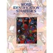 Word Indentification Strategies : Phonics from a New Perspective