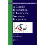 A Concise Introduction to Geometric Numerical Integration 9781482263428R