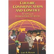 Culture, Communication and Conflict Readings in Intercultural Relations (Revised Second Edition)