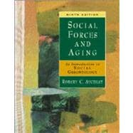 Social Forces and Aging An Introduction to Social Gerontology