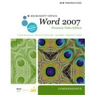 New Perspectives on Microsoft Office Word 2007, Comprehensive, Premium Video Edition, 1st Edition