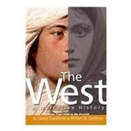 The West A Narrative History, Volume 2: 1400 to the Present with MyHistoryLab