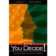 You Decide! 2005 Edition