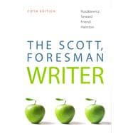 Scott, Foresman Writer, The (with NEW MyCompLab with Pearson eText)