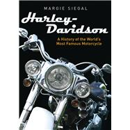 Harley-Davidson A History of the Worlds Most Famous Motorcycle 9780747813439R