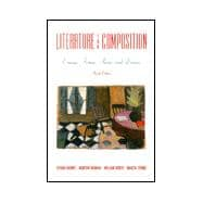 Literature for Composition : Essays, Fiction, Poetry and Drama
