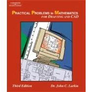 Practical Problems in Mathematics for Drafting & CAD