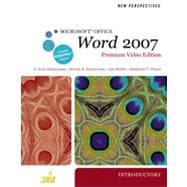 New Perspectives on Microsoft Office Word 2007, Introductory, Premium Video Edition, 1st Edition