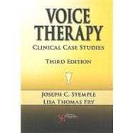 Voice Therapy : Clinical Case Studies