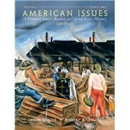 American Issues : A Primary Source Reader in United States History, Volume 2