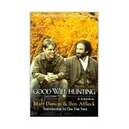 Good Will Hunting : A Screenplay 9780786883448R