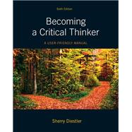Becoming a Critical Thinker A User Friendly Manual