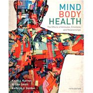 Mind/Body Health The Effects of Attitudes, Emotions, and Relationships