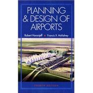 Planning and Design of Airports, 4/e