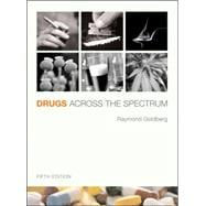 Drugs Across the Spectrum (with InfoTrac)