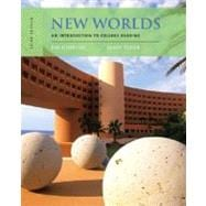 New Worlds : An Introduction to College Reading