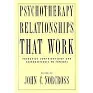 Psychotherapy Relationships that Work Therapist Contributions and Responsiveness to Patients