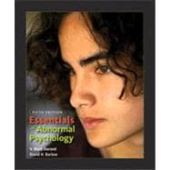 Essentials of Abnormal Psychology , 5th Edition