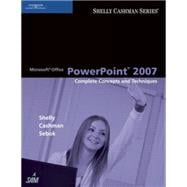 Microsoft Office Powerpoint 2007 : Complete Concepts and Techniques