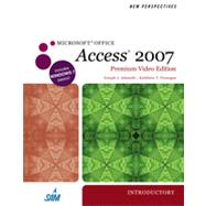 New Perspectives on Microsoft Office Access 2007, Introductory, Premium Video Edition, 1st Edition