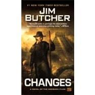 Changes : A Novel of the Dresden Files