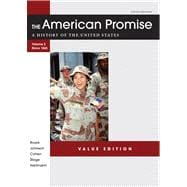 The American Promise Value Edition, Volume II: From 1865 A History of the United States