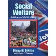 Social Welfare: Politics and Public Policy (Research Navigator Edition, with Themes of the Times for Social Welfare Policy)