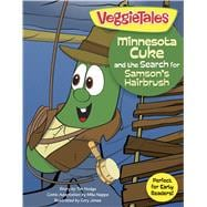 Minnesota Cuke and the Search for Samson's Hairbrush 9781433643477R