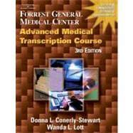 Forrest General Medical Center Advanced Medical Transcription Course