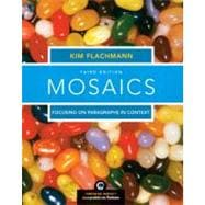 Mosaics : Focusing on Paragraphs in Context