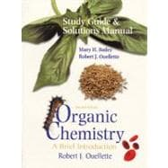 Organic Chemistry : A Brief Introduction Study Guide and Solutions Manual
