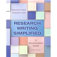 Research Writing Simplified A Documentation Guide