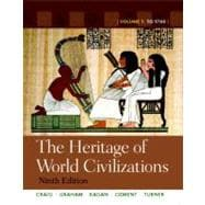 The Heritage of World Civilizations Volume 1