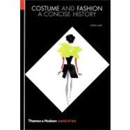 Costume and Fashion : A Concise History
