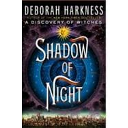 Shadow of Night A Novel