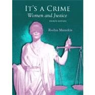 It's a Crime : Women and Justice