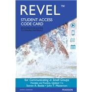 REVEL for Communicating in Small Groups Principles and Practices  -- Access Card