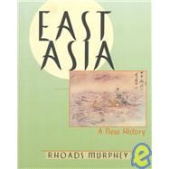 East Asia : A New History