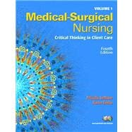 Medical Surgical Nursing Volumes 1 & 2 Value Pack (includes Student Study Guide for Medical-Surgical Nursing: Critical Thinking in Client Care)