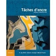 T�ches d'encre: French Composition, 3rd Edition
