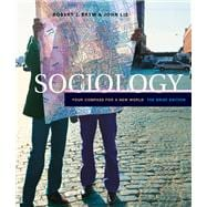 Sociology Your Compass for a New World, The Brief Edition (with InfoTrac)