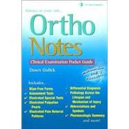 Ortho Notes : A Clinical Examination Pocket Guide