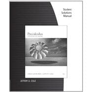Student Solutions Manual for Swokowski/Cole's Precalculus: Functions and Graphs, 12th