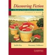 Discovering Fiction Student's Book 2: A Reader of American Short Stories