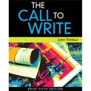 The Call to Write, Brief Edition, 5th Edition