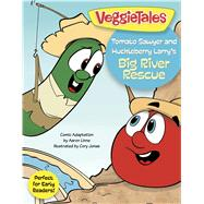 Tomato Sawyer and Huckleberry Larry's Big River Rescue 9781433643514R
