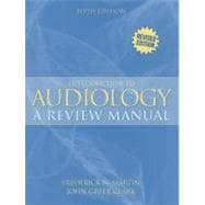 Introduction to Audiology: A Review Manual (Revised Printing)