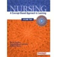 Nursing A Concept–Based Approach to Learning, Volume 2